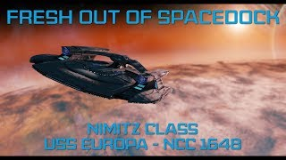USS Europa - Nimitz Class   Fresh Out Of Spacedock   Star Trek Online