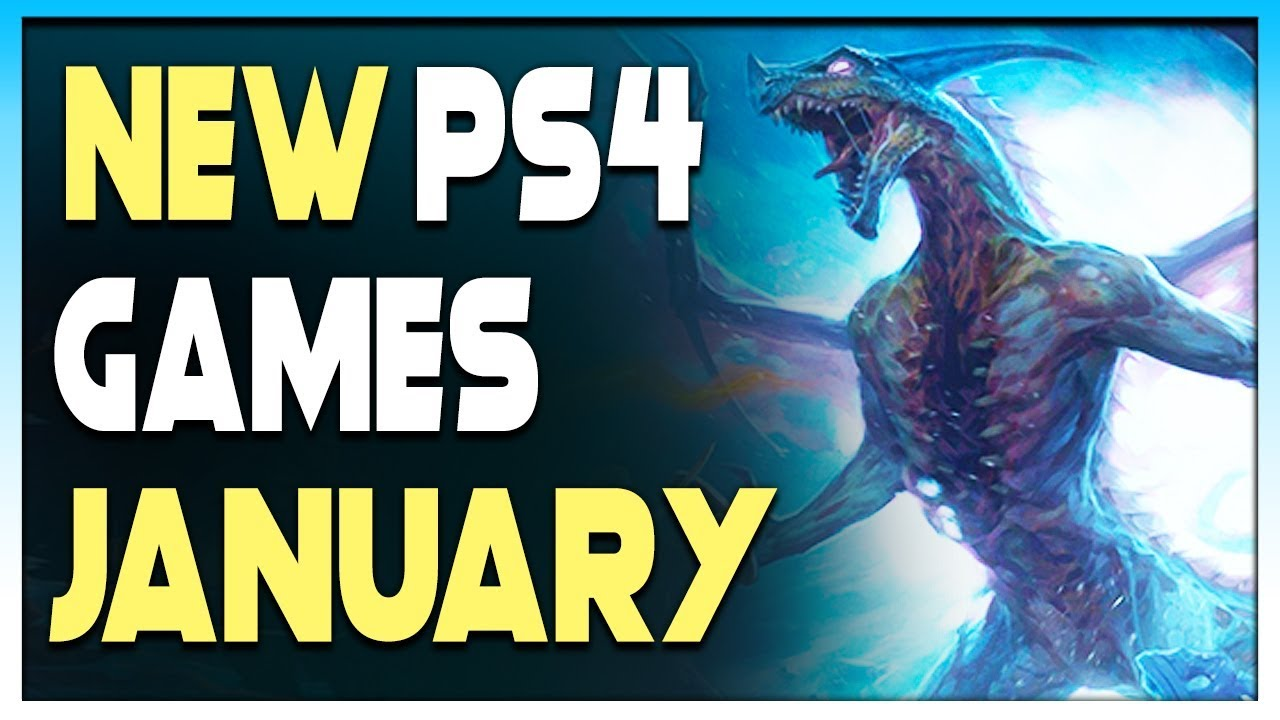 7 Awesome New Ps4 Games Coming In January 2020 Open