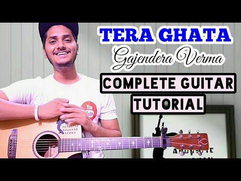 Tera Ghata - Gajendera Verma - Easy Guitar Chord Lesson, Tera Ghata Guitar Tutorial