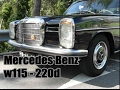Mercedes W115 220d Full Restored Video Review