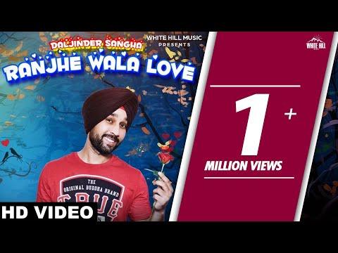 Ranjhe Wala Love (Official Video)...