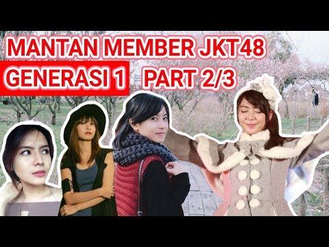 JKT48 - Mantan Member Generasi 1 Part 2/3