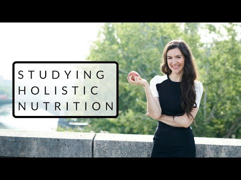 How Studying Holistic Nutrition Changed My Life