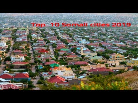 Top 10 Somali cities by population 2019 #top10video