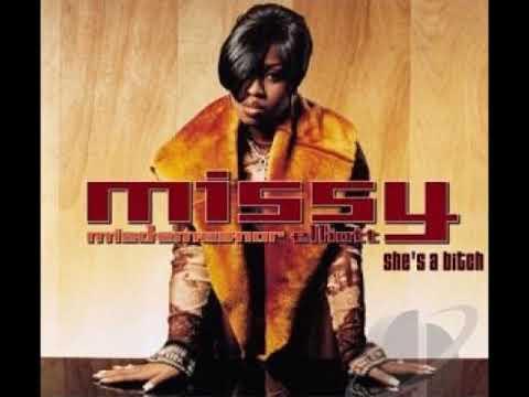 Missy Elliott - She's a Bitch [Promo Radio Mix]