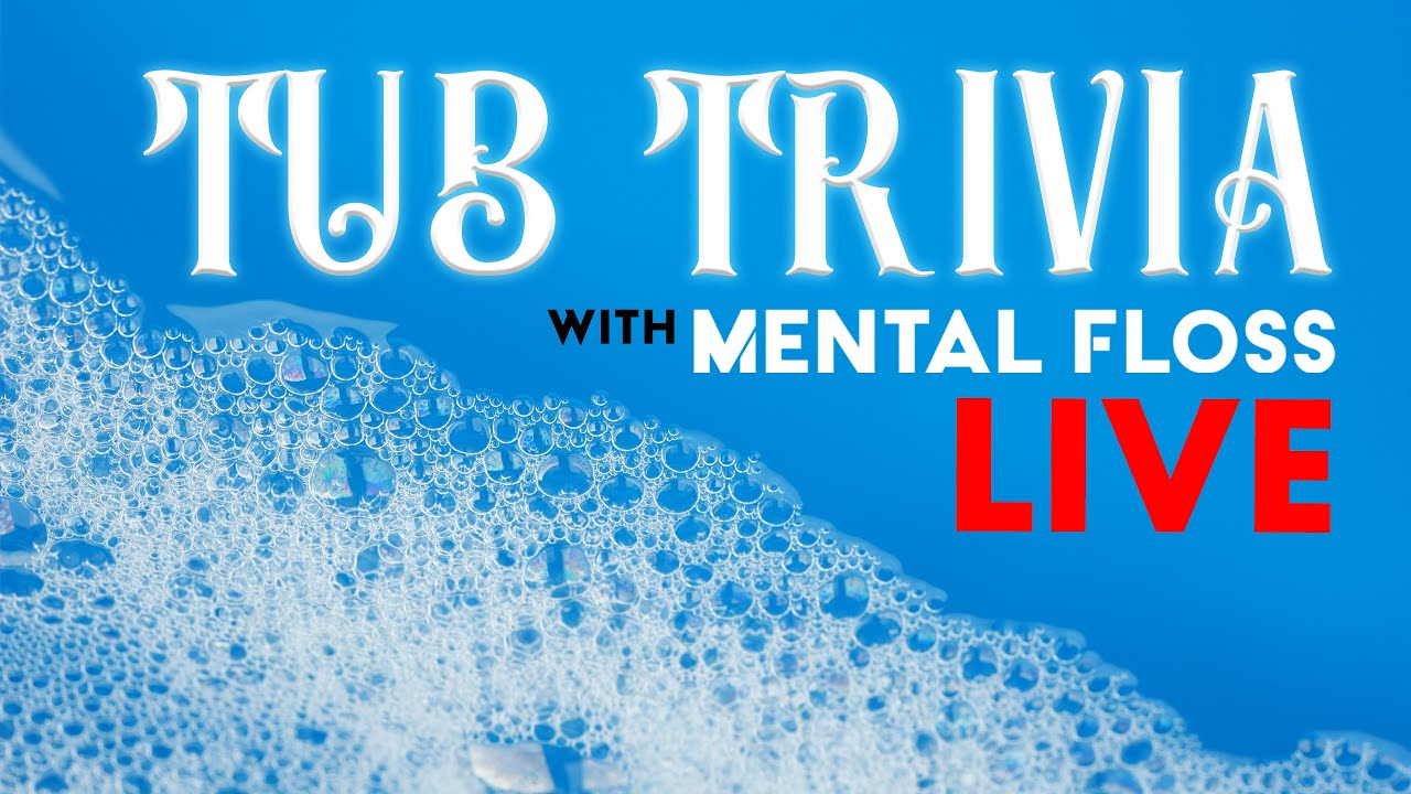 Tub Trivia: The Mental Floss Quiz Show LIVE SEASON FINALE
