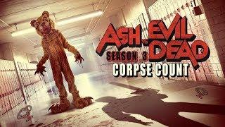 Ash vs Evil Dead Season Three (2018) Carnage Count