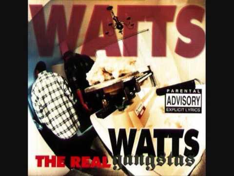 Watts Gangstas - Hennessy & Chronic
