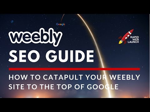 Weebly SEO: How to Catapult Your Weebly Website to the Top of Google | Weebly Tutorials