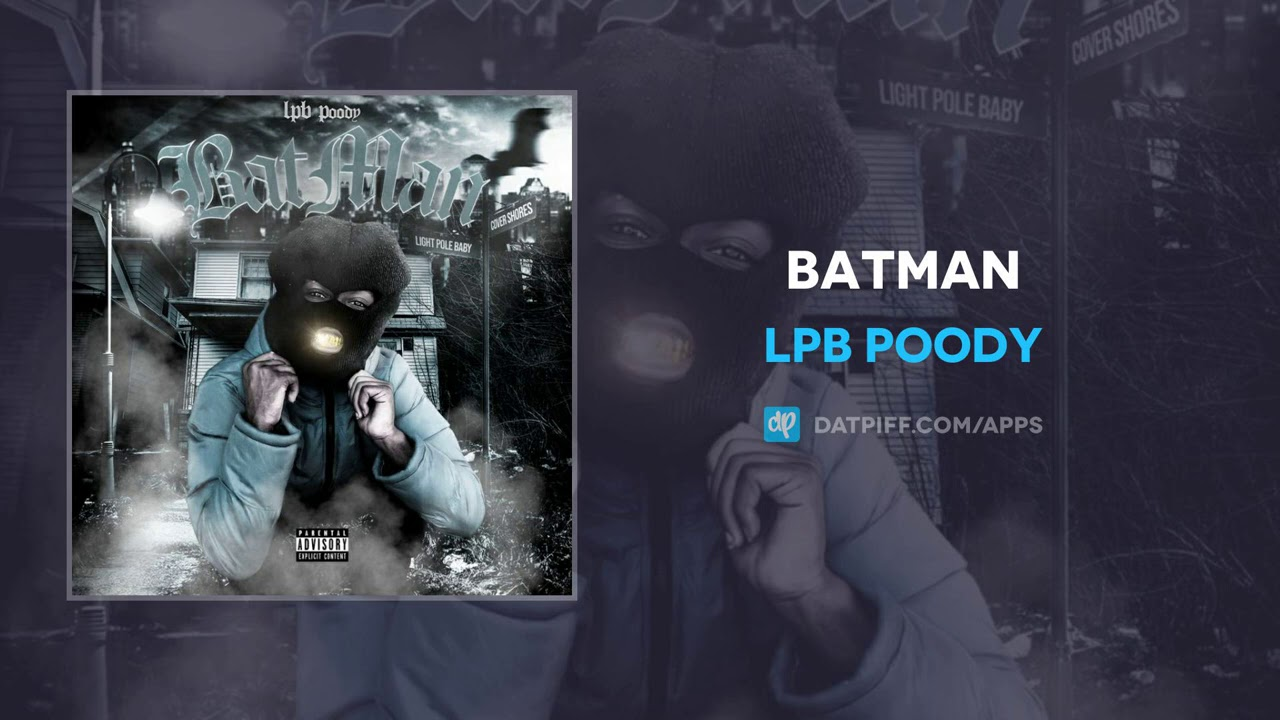 Download LPB Poody - Batman (AUDIO)