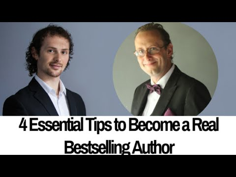 4 Essential Tips to Become a Real Bestselling Author - Keith Blackemore-Noble
