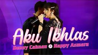 Duet Ambyar | Denny Caknan feat Happy Asmara ~ Aku Ikhlas | Lirik