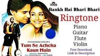 aankh-hai-bhari-bhari-new-ringtone-piano-guitar-flute-violin-version-tumse-achcha-kaun-hai