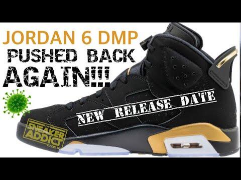 AIR JORDAN 6 DMP SNEAKER RELEASE PUSHED BACK AGAIN! NEW INFO