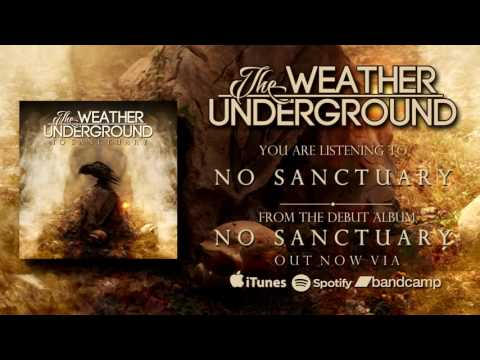 The Weather Underground - No Sanctuary (Official Audio)