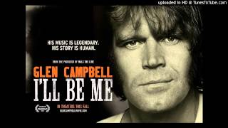 I'm Not Gonna Miss You (From Glen Campbell's 'I'll Be Me')