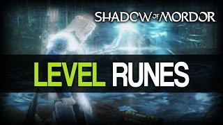 Middle-Earth: Shadow of Mordor - How To Get Level 25 Runes And Up