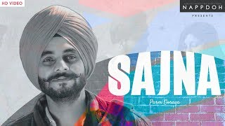 Sajna Official Video | Parm Goraya | Mr. Beat Singh | Napp Doh |  2019