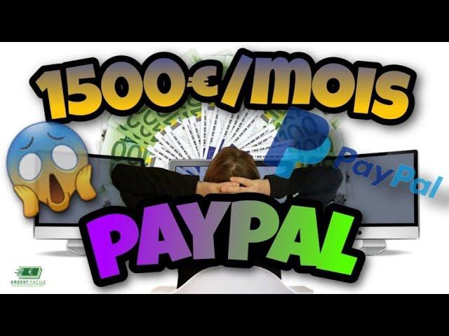 gagner 1500€ par mois sur paypal argent facile