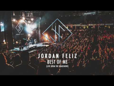 Jordan Feliz - Best of Me (Live from the Roadshow)