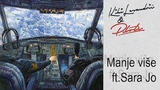 Kiki Lesendric & Piloti - Manje vise feat. Sara Jo - (Audio 2016)