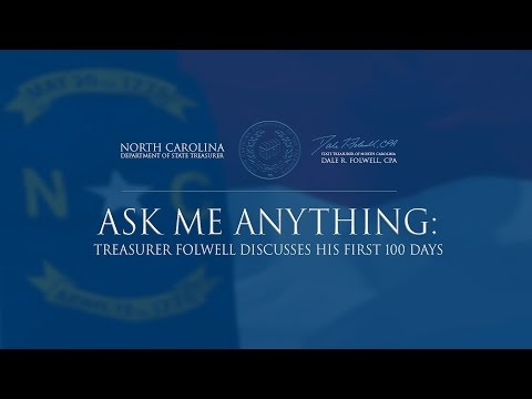 North Carolina Department of State Treasurer - Dale Folwell - Ask Me Anything - April 2017 Podcast