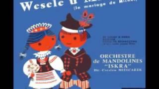 """Wesele u Michala - Orchestre de Mandolines """"ISKRA"""" Bruay"""