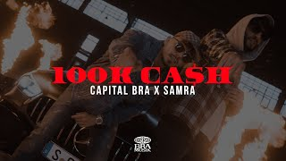 CAPITAL BRA & SAMRA - 100K CASH