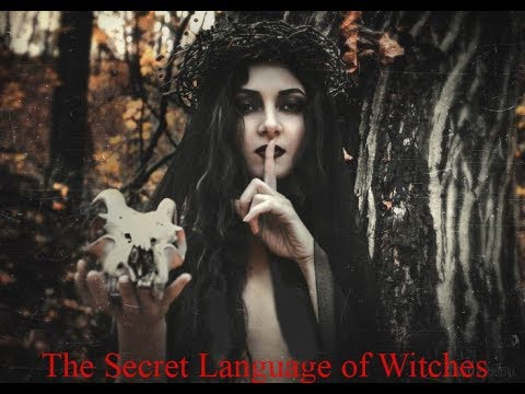 The Secret Language of Witches