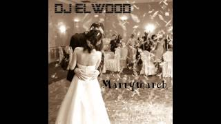 Gambar cover Marrymarch (Original Mix) - DJ Elwood