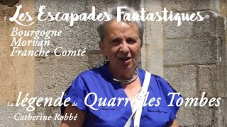 #01 escapades fantastiques Quarré le Tombes Catherine Robbé