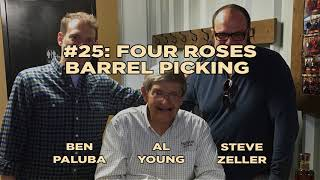 Beast Masters Club #25: Four Roses Barrel Picking with Al Young