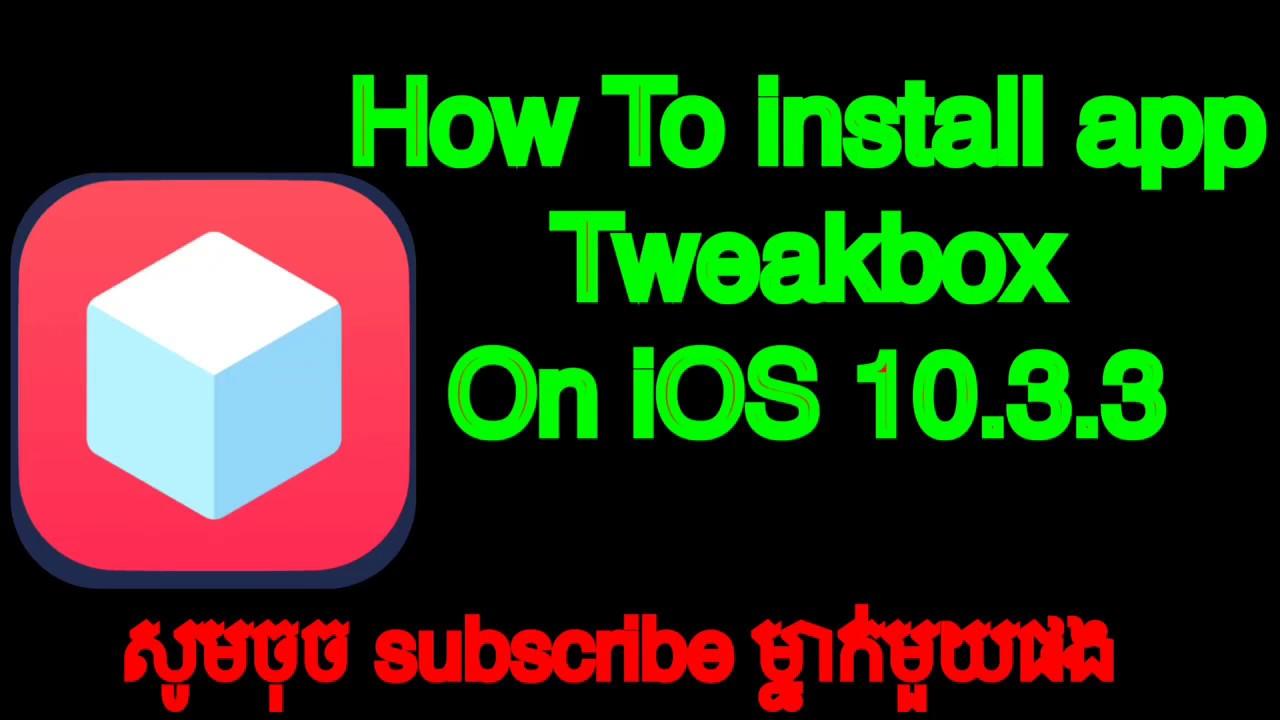 TÉLÉCHARGER TWEAKBOX IOS 10.3.3
