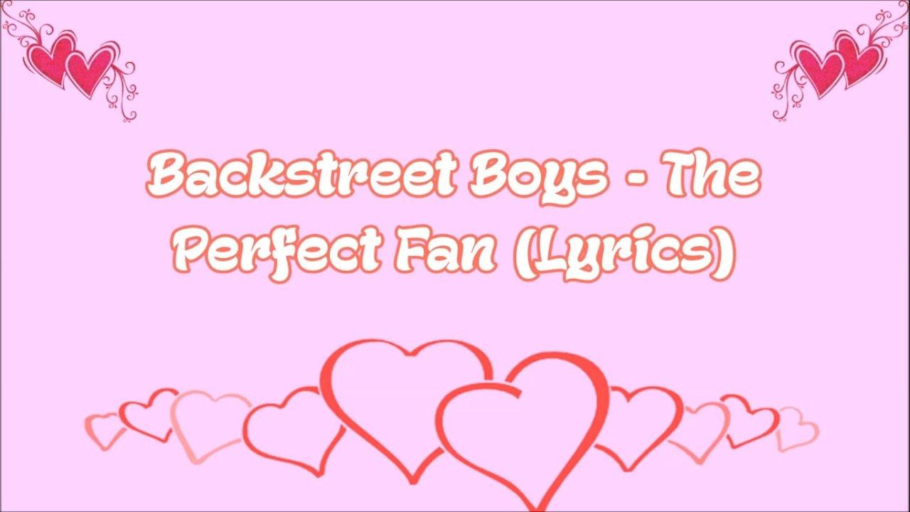 Backstreet Boys - The Perfect Fan (Lyrics)