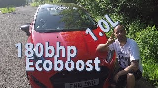 180BHP 1.0L Fiesta Ecoboost//Stage 2/Shots fired....