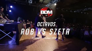 ROB vs SZETA /  OCTAVOS BDM BARCELONA 2016 Resimi