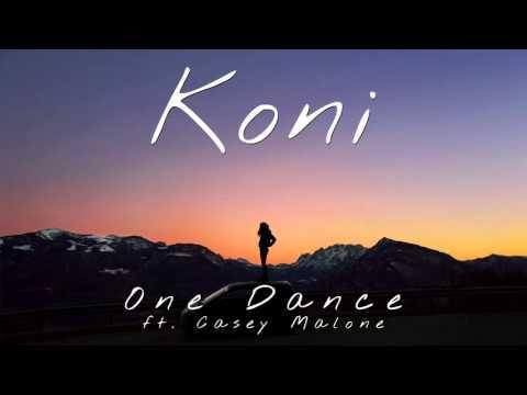 Drake - One Dance (Koni Cover / Remix ft. Casey Malone)