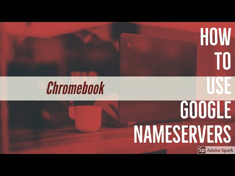 How to use Google Nameservers on Your Chromebook