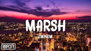 Eminem - Marsh (Lyrics)