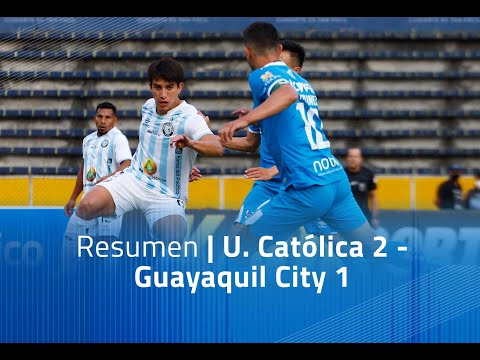 U. Catolica Guayaquil City Goals And Highlights