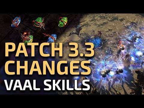 Path of Exile 3.3 - EXCITING Vaal Skills changes thoughts