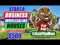 How to Start a Wholesaling Houses Business With $500 or Less |