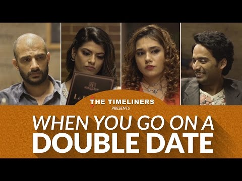 When You Go On A Double Date | The Timeliners