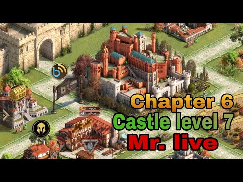 Rise of Empires Gameplay | Chapter 6 | Castle level 7 | Mr. live |