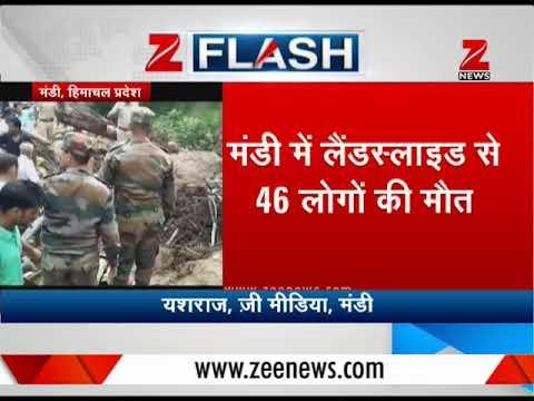 46 reported deaths due to landslides in Mandi, Himachal Pradesh