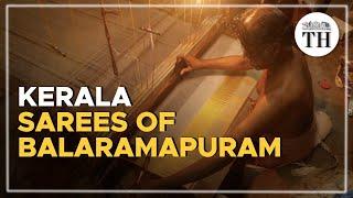 The story of the Kerala sarees of Balaramapuram