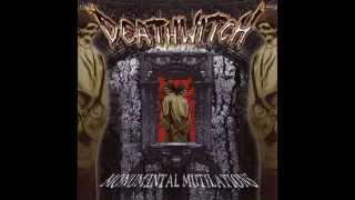 Deathwitch - Monumental Mutilations (Full Release)