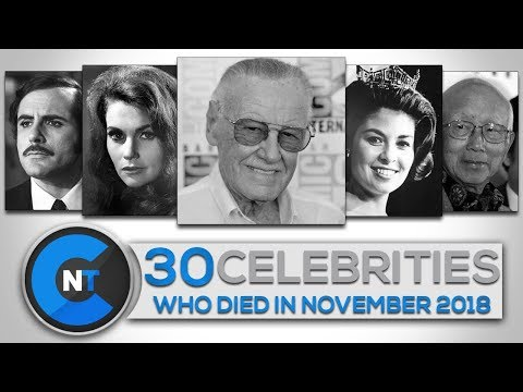 List of Celebrities Who Died In November 2018   Latest Celebrity News 2018 (Celebrity Breaking News)