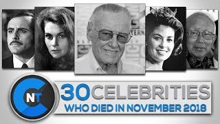 List of Celebrities Who Died In November 2018 | Latest Celebrity News 2018 (Celebrity Breaking News)