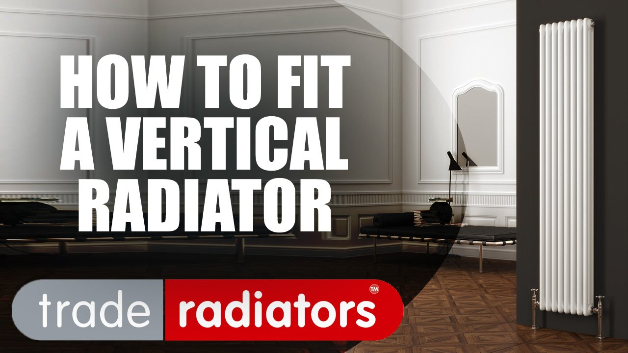how to fit a vertical radiator youtube. Black Bedroom Furniture Sets. Home Design Ideas